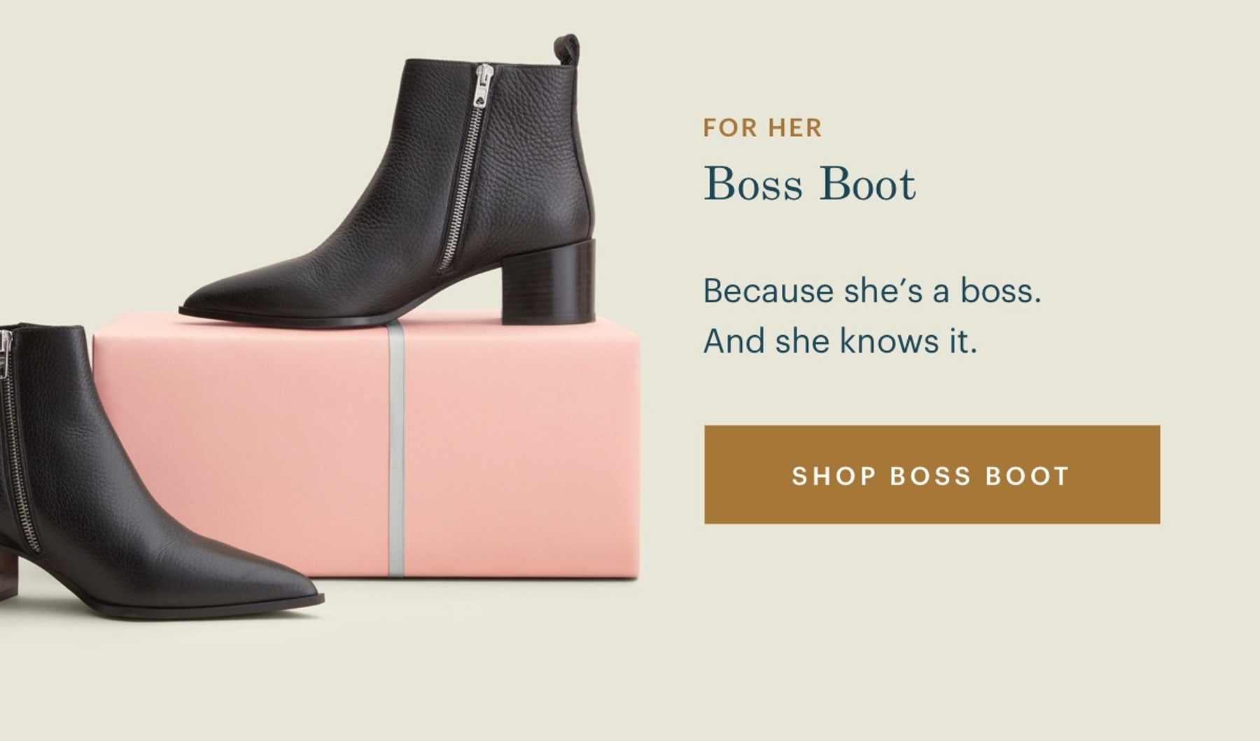 The Boss Boot. Because she's a boss. And she knows it.